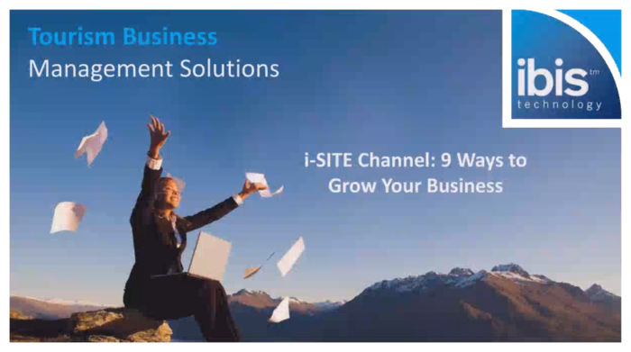 IBIS Webinar: Working with i-SITEs to grow your business